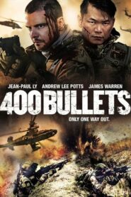 400 Bullets 2021 Film Online