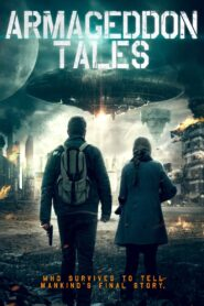 Armageddon Tales 2021 Film Online