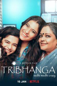 Tribhanga – Tedhi Medhi Crazy 2021 Film Online