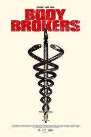 Body Brokers 2021 Film Online