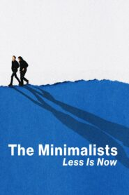 The Minimalists: Less Is Now 2021 Film Online