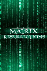 The Matrix Resurrections 2021 Film Online