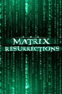 The Matrix Resurrections 2021 Film Online
