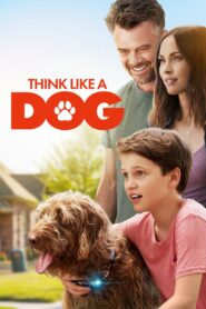 Think Like a Dog 2020 Film Online