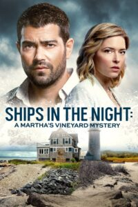 Ships in the Night: A Martha's Vineyard Mystery 2021 Film Online
