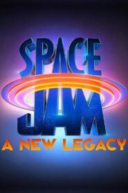 Space Jam: A New Legacy 2021 Film Online