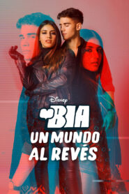 BIA: Un Mundo al Revés 2021 Film Online