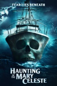 HAUNTING OF THE MARY CELESTE 2020 Film Online