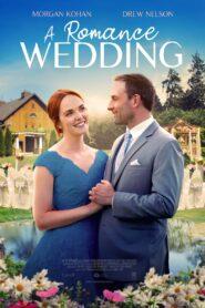 A Romance Wedding 2021 Film Online