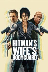 The Hitman's Wife's Bodyguard 2021 Film Online