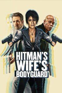 The Hitman's Wife's Bodyguard 2021 Film Online