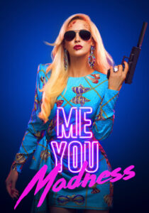 Me You Madness 2021 Film Online