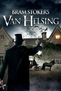 Bram Stoker's Van Helsing 2021 Film Online