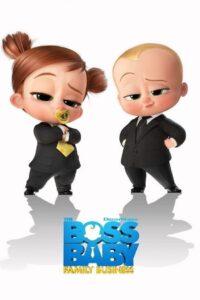 The Boss Baby: Family Business 2021 Film Online