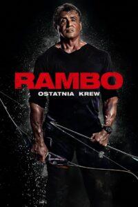 Rambo: Ostatnia krew 2019 Film Online