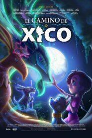 El Camino de Xico 2020 Film Online