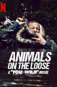 Animals on the Loose: A You vs. Wild Interactive Movie 2021 Film Online