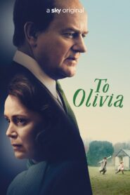 To Olivia 2021 Film Online