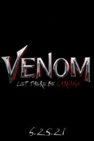 Venom: Let There Be Carnage 2021 Film Online