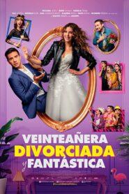 Veinteañera, divorciada y fantástica 2020 Film Online