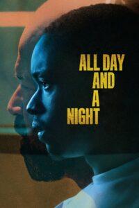 Cały dzień i noc 2020 Film Online