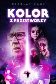 Kolor z przestworzy 2020 Film Online