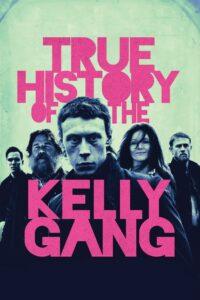 Prawdziwa historia gangu Kelly'ego 2020 Film Online