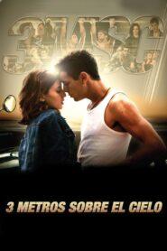 Trzy metry nad niebem 2010 Film Online