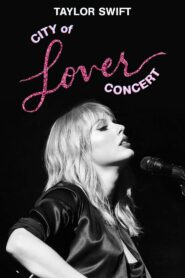 Taylor Swift City of Lover Concert 2020 Film Online