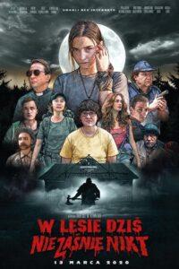 W lesie dziś nie zaśnie nikt 2020 Film Online