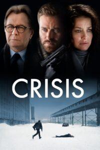 Crisis 2021 Film Online