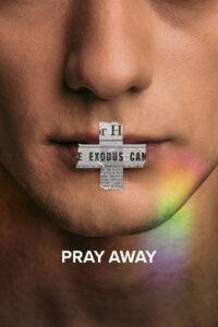 Pray Away 2021 Film Online