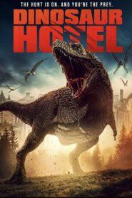 Dinosaur Hotel 2021 Film Online