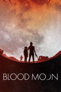 Blood Moon 2021 Film Online