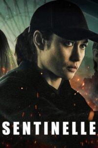 Sentinelle 2021 Film Online