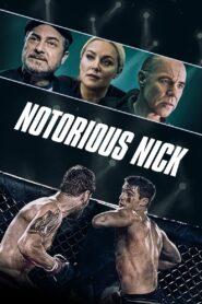 Notorious Nick 2021 Film Online