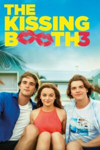 The Kissing Booth 3 2021 Film Online
