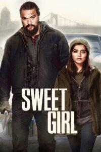 Sweet Girl 2021 Film Online