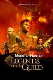 Monster Hunter: Legends of the Guild 2021 Film Online