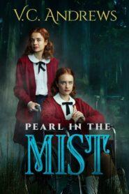 V.C. Andrews' Pearl in the Mist 2021 Film Online