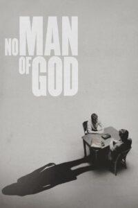 No Man of God 2021 Film Online