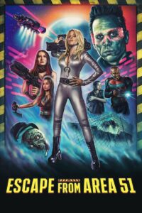 Escape From Area 51 2021 Film Online