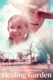The Healing Garden 2021 Film Online