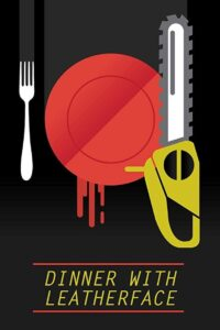 Dinner with Leatherface 2021 Film Online