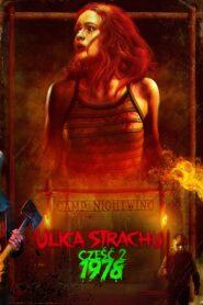 Ulica Strachu – część 2: 1978 2021 Film Online