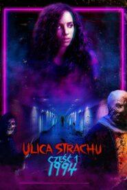 Ulica Strachu – część 1: 1994 2021 Film Online