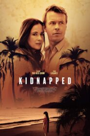 Kidnapped 2021 Film Online