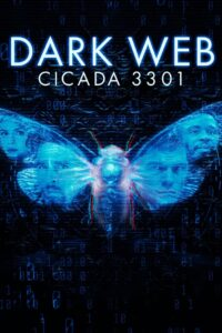 Dark Web: Cicada 3301 2021 Film Online