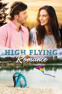 High Flying Romance 2021 Film Online