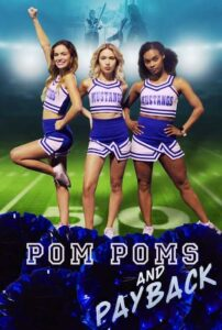 Pom Poms and Payback 2021 Film Online